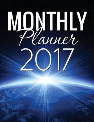 Monthly Planner 2017 (Paperback)