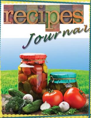 Recipe Journal for Cooks and Chefs (Paperback)