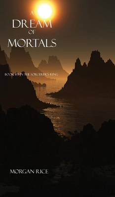 Dream of Mortals (Book #15 in the Sorcerer's Ring) (Hardback)