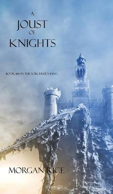 A Joust of Knights (Book #16 in the Sorcerer's Ring) (Hardback)