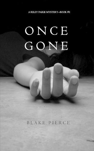 Once Gone (a Riley Paige Mystery--Book #1) (Paperback)