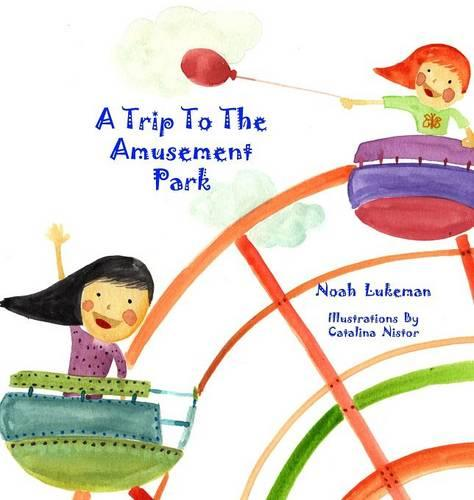 A Trip to the Amusement Park (Hardback)