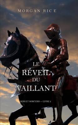 Le Reveil Du Vaillant (Rois Et Sorciers - Livre 2) (Paperback)