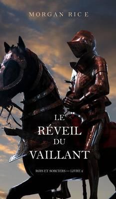 Le Reveil Du Vaillant (Rois Et Sorciers - Livre 2) (Hardback)