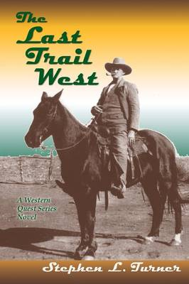 The Last Trail West (Paperback)