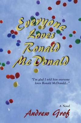 Everyone Loves Ronald McDonald (Paperback)