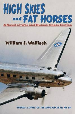 High Skies and Fat Horses (Paperback)