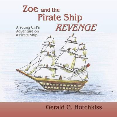 Zoe and the Pirate Ship Revenge (Paperback)