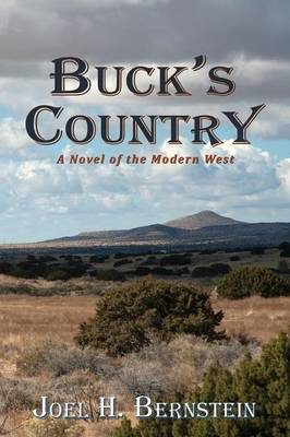 Buck's Country, a Novel of the Modern American West (Paperback)