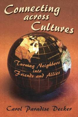 Connecting Across Cultures (Paperback)