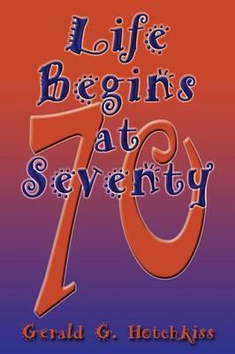 Life Begins at Seventy (Paperback)