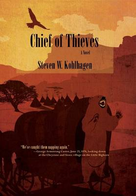 Chief of Thieves, A Novel (Hardcover) (Hardback)