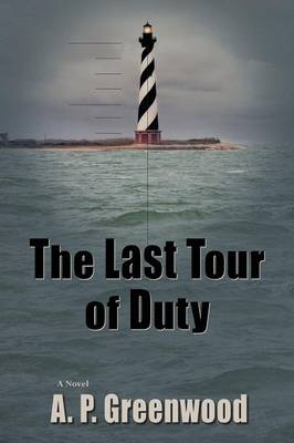 The Last Tour of Duty, a Thriller (Paperback)