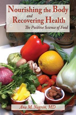 Nourishing the Body and Recovering Health Softcover (Paperback)