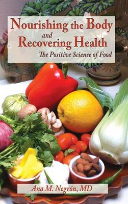 Nourishing the Body and Recovering Health Hardtcover (Hardback)