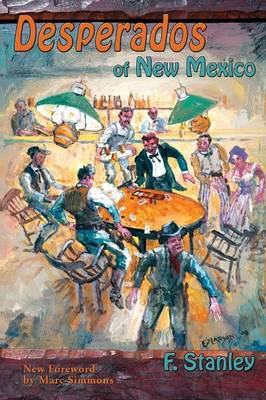 Desperados of New Mexico (Paperback)