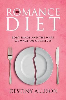 The Romance Diet (Paperback)
