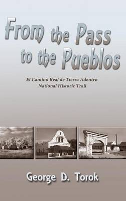From the Pass to the Pueblos (Hardcover) (Hardback)