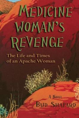 Medicine Woman's Revenge (Paperback)