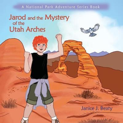 Jarod and the Mystery of the Utah Arches (Paperback)