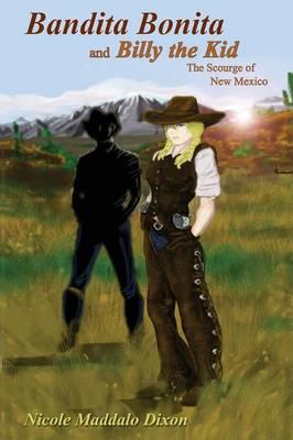 Bandita Bonita and Billy the Kid (Paperback)