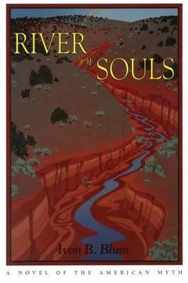 River of Souls: A Western Novel (Paperback)
