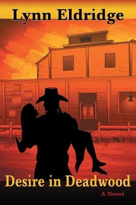 Desire in Deadwood (Paperback)
