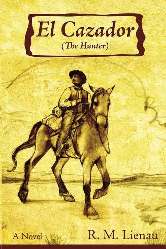 El Casador (The Hunter) (Paperback)