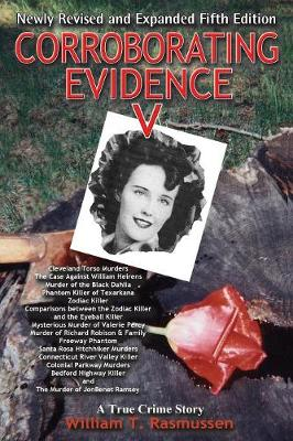 Corroborating Evidence V: A True Crime Story Newly Revised and Expanded (Paperback)