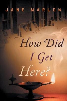 How Did I Get Here? (Paperback)