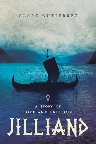 Jilliand: A Story of Love and Freedom (Paperback)
