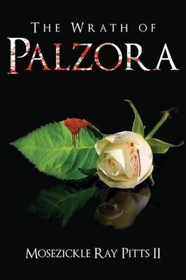 The Wrath of Palzora (Paperback)