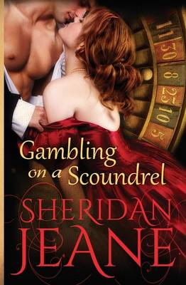 Gambling on a Scoundrel (Paperback)