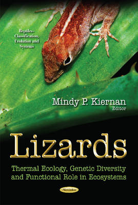 Lizards: Thermal Ecology, Genetic Diversity & Functional Role in Ecosystems (Paperback)