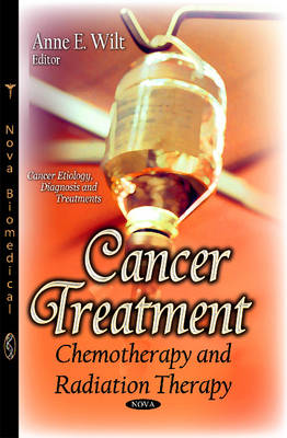 Cancer Treatment: Chemotherapy & Radiation Therapy (Paperback)