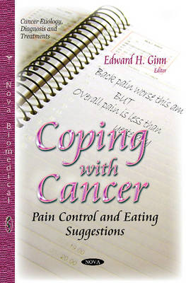 Coping with Cancer: Pain Control & Eating Suggestions (Paperback)