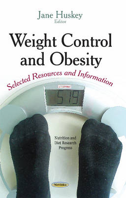 Weight Control & Obesity: Selected Resources & Information (Paperback)