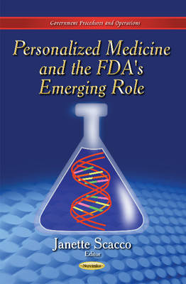 Personalized Medicine & the FDA's Emerging Role (Paperback)