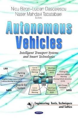 Autonomous Vehicles: Intelligent Transport Systems and Smart Technologies (Hardback)