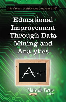 Educational Improvement Through Data Mining & Analytics (Paperback)