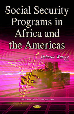 Social Security Programs in Africa & the Americas (Hardback)