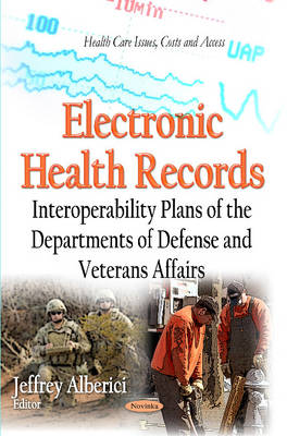 Electronic Health Records: Interoperability Plans of the Departments of Defense and Veterans Affairs (Paperback)