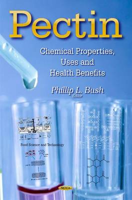 Pectin: Chemical Properties, Uses and Health Benefits (Hardback)