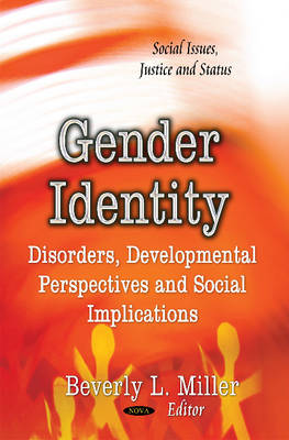 Gender Identity: Disorders, Developmental Perspectives and Social Implications (Hardback)