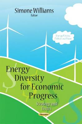 Energy Diversity for Economic Progress: Strategy and Issues (Paperback)