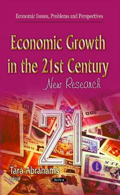 Economic Growth in the 21st Century: New Research (Hardback)