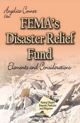 FEMAs Disaster Relief Fund: Elements and Considerations (Paperback)