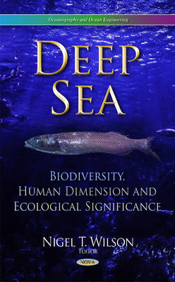 Deep Sea: Biodiversity, Human Dimension & Ecological Significance (Hardback)