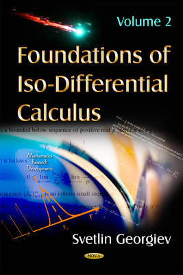 Foundations of Iso-Differential Calculus: Volume II (Hardback)