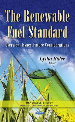 Renewable Fuel Standard: Overview, Issues, Future Considerations (Hardback)